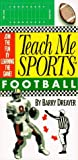 Teach Me Sports: Football