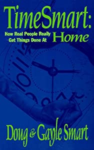 TimeSmart: How real people really get things done at home