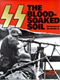 The Blood-Soaked Soil (0760301859) by Williamson, Gordon