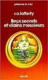 Lieux secrets et vilains messieurs par Lafferty