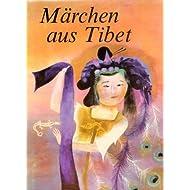 Märchen aus Tibet und anderen Ländern des Fernen Ostens..