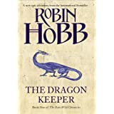 The Rain Wild Chronicles (1) - Dragon Keeperby Robin Hobb