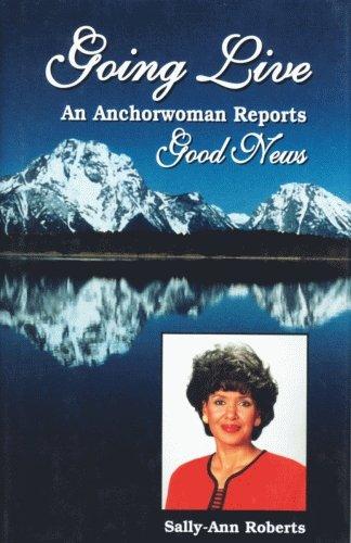 Going Live: An Anchorwoman Reports Good News