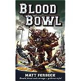 Blood Bowl ~ Matt Forbeck