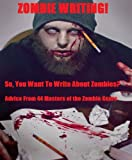 img - for Zombie Writing! book / textbook / text book