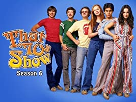 That 70's Show Season 6 [HD]