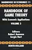 Handbook of Game Theory with Economic Applications:Volume 3