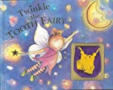 Twinkle the Tooth Fairy [With Tooth Pouch]