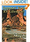 Support Your RV Lifestyle! An Insider's Guide to Working on the Road