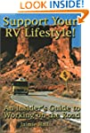 Support Your Rv Lifestyle!: An Inside...