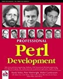 img - for Professional Perl Development by Arva, Adrian, Ellis, Joshua, Corliss, Arthur, Kobes, Randy, (2001) Paperback book / textbook / text book