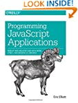 Programming JavaScript Applications:...