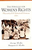 img - for The Struggle for Women's Rights: Theoretical and Historical Sources book / textbook / text book