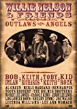 echange, troc Willie Nelson & Friends : Outlaws And Angels