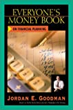 Everyone's Money Book on Financial Planning (0793153778) by Goodman, Jordan E.