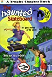 img - for The Haunted Skateboard (Trophy Chapter Book) book / textbook / text book