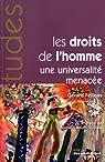 Les droits de l'homme, une universalité menacée (n.5306/07/08) par Fellous