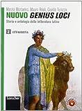 Nuovo genius loci. Storia e antologia della letteratura latina. Con espansione online. Per le Scuole superiori: 2