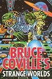 Bruce Coville's Strange Worlds (Avon Camelot Books) (0380802562) by Roman, Steven