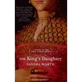 The King's Daughter. A Novel of the First Tudor Queen (Rose of York) ~ Sandra Worth