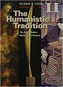 The humanistic tradition volume 1 6th edition
