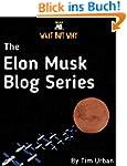 The Elon Musk Blog Series: Wait But W...