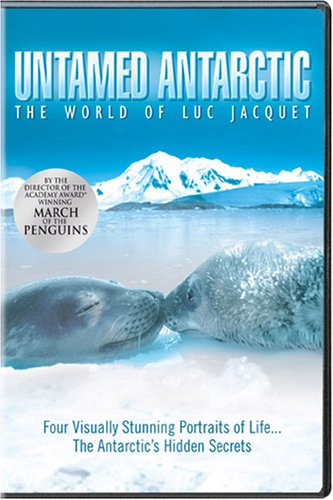untamed-antarctic-the-world-of-luc-jacquet