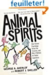 Animal Spirits - How Human Psychology...