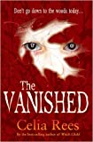The Vanished (1407110608) by Rees, Celia
