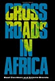 Crossroads in Africa