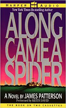 character analysis on along came a spider by james patterson Along came a spider  r | 1h 44min  lee tamahori had never read a james patterson novel when he took on the directing gig see more » goofs.