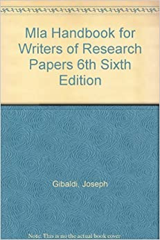 the mla handbook for writers of research papers 6th edition The mla handbook for writers of research papers the title changed to the mla handbook for writers of research papers in 2003 (6th ed) the seventh edition's main.