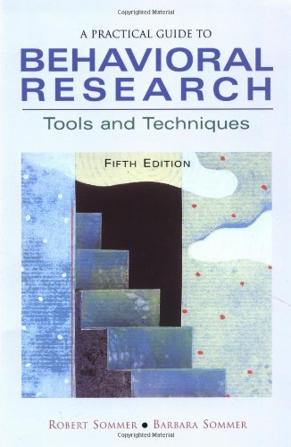 A Practical Guide to Behavioral Research: Tools and...