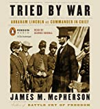 Tried by War (0143143603) by McPherson, James