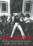 img - for All Access: The Rock 'N' Roll Photography of Ken Regan book / textbook / text book
