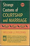img - for Strange Customs Of Courtship And Marriage book / textbook / text book