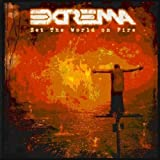 Set the World on Fire by Extrema