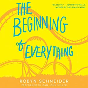 The Beginning of Everything (REQ) - Robyn Schneider