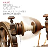 Sibelius: Symphony No.2, The Oceanides, Pohjola's Daughter