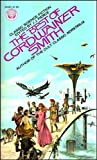 The Best Of Cordwainer Smith (0345245814) by Cordwainer Smith