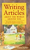 Writing Articles About the World Around You (0898798140) by Marcia Yudkin