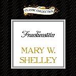 Frankenstein | Mary W. Shelley