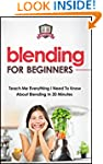 Blending For Beginners: Teach Me Ever...