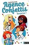 Agence Confettis, Tome 2 : Surprise par Saumande
