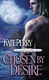 Chosen by Desire (The Guardians of Destiny Book 2) (English Edition)