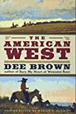 The AMERICAN WEST (0025174215) by Brown, Dee