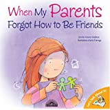 When My Parents Forgot How to Be Friends (Let's Talk About It!)