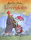 Loveykins (0099434237) by Quentin Blake
