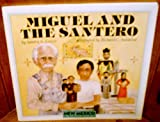 Miguel and the Santero