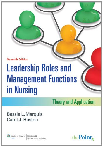 Leadership Roles and Management Functions in Nursing:...